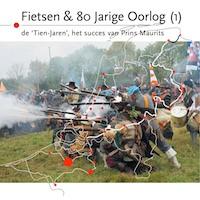 Omslag van het boek Fietsen en de Tachtigjarige Oorlog